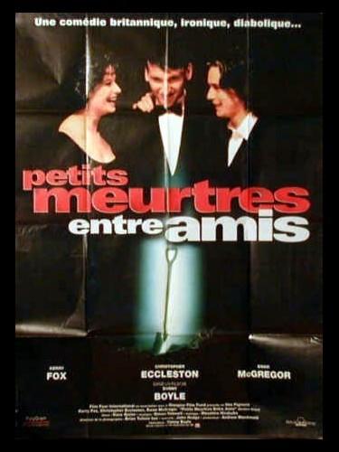 Affiche du film PETITS MEURTRES ENTRE AMIS - SHALLOW GRAVE