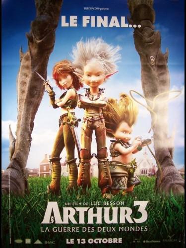 Affiche du film ARTHUR 3 (LA GUERRE DES DEUX MONDES)