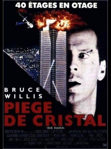 Affiche du film PIEGE DE CRISTAL - DIE HARD