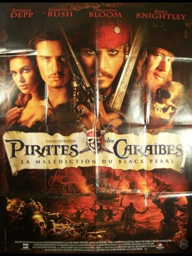 Affiche du film PIRATE DES CARAIBES-LA MALEDICTION DU BLACK PEARL- - PIRATES OF THE CARIBBEAN: THE CURSE OF THE BLACK PEARL