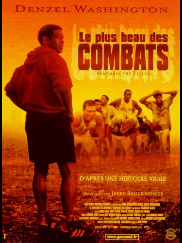 Affiche du film PLUS BEAU DES COMBATS (LE) - REMEMBER THE TITANS