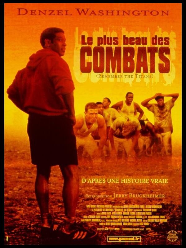Affiche du film PLUS BEAU DES COMBATS (LE) - REMEMBER THE TITANS