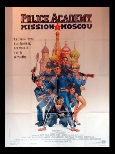 Affiche du film POLICE ACADEMY - MISSION A MOSCOU - - POLICE ACADEMY: MISSION TO MOSCOW