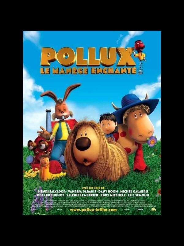 Affiche du film POLLUX : LE MANÈGE ENCHANTÉ