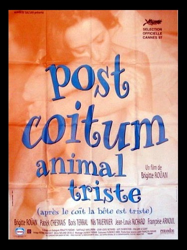 Affiche du film POST COITUM ANIMAL TRISTE