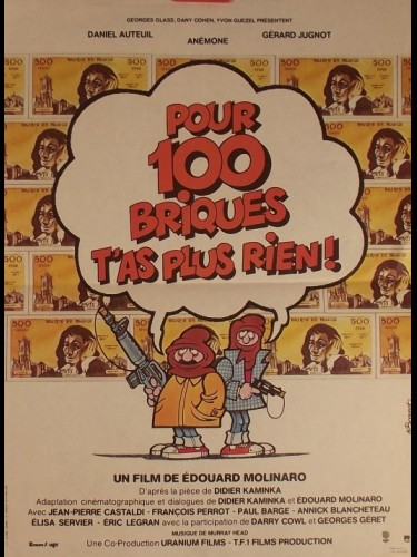 POUR 100 BRIQUES T'AS PLUS RIEN