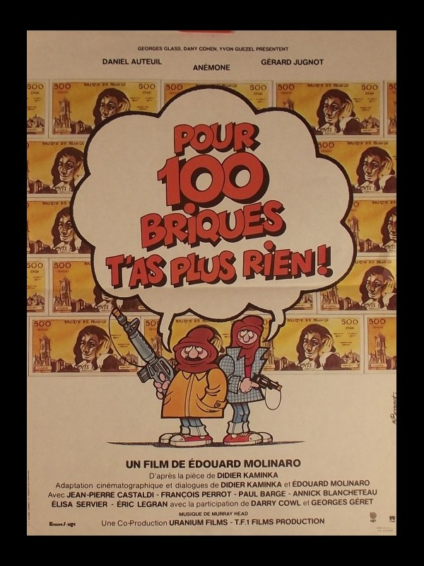 Affiche du film POUR 100 BRIQUES T'AS PLUS RIEN