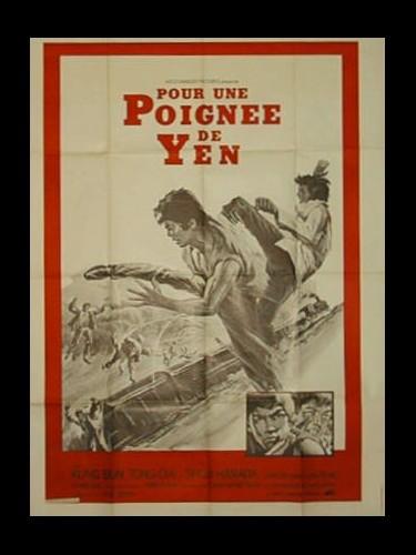 Affiche du film POUR UNE POIGNEE DE YEN