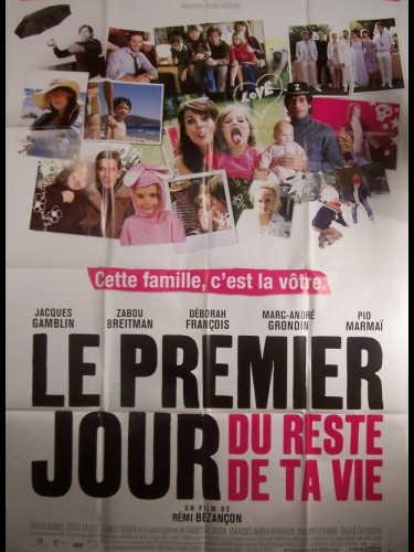 Affiche du film PREMIER JOUR DU RESTE DE TA VIE (LE)