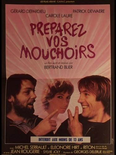 Affiche du film PREPAREZ VOS MOUCHOIRS