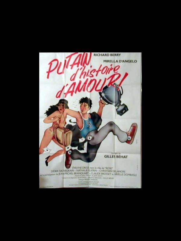 Affiche du film PUTAIN D'HISTOIRE D'AMOUR