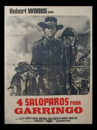 Affiche du film QUATRE SALOPARDS POUR GARINGO
