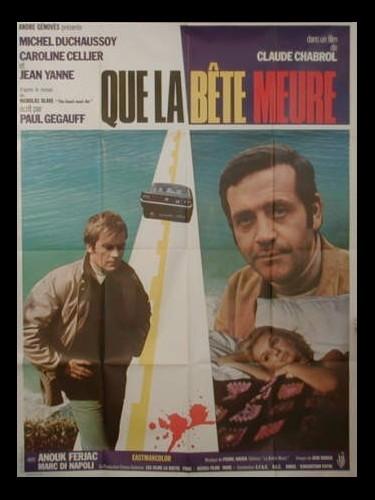 Affiche du film QUE LA BETE MEURE