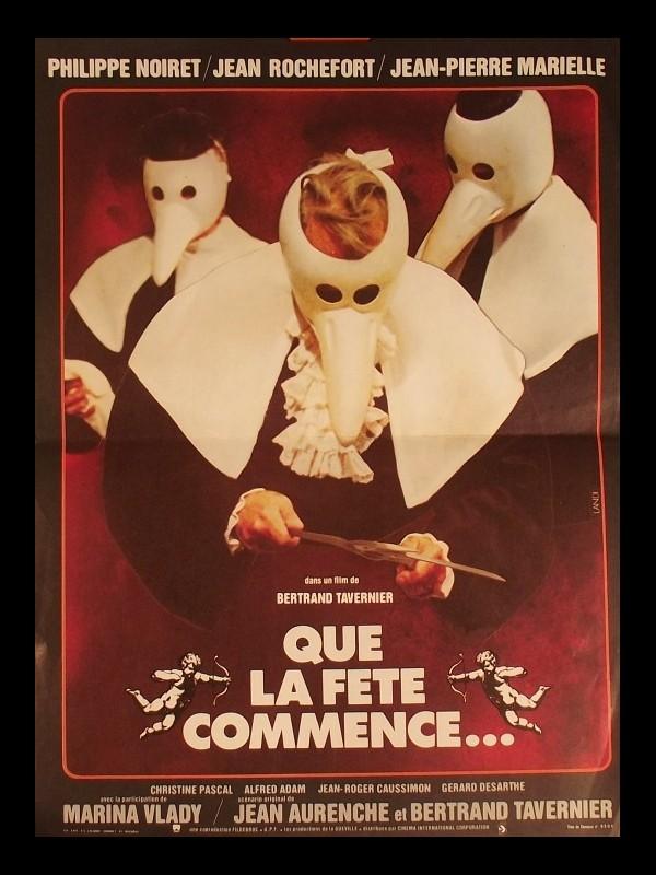 Affiche du film QUE LA FETE COMMENCE