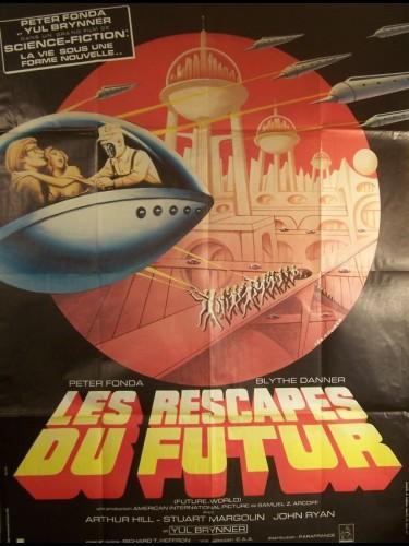 Affiche du film RESCAPES DU FUTUR (LES) - FUTURWORLD