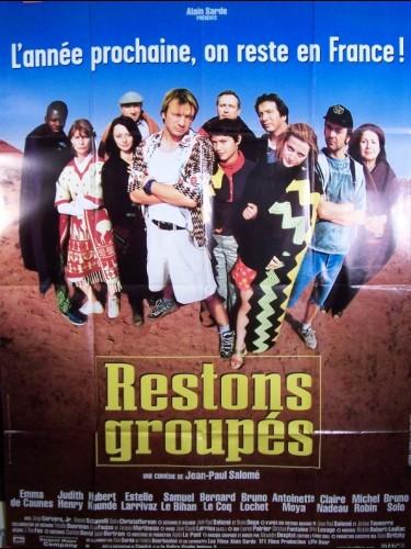 Affiche du film RESTONS GROUPES