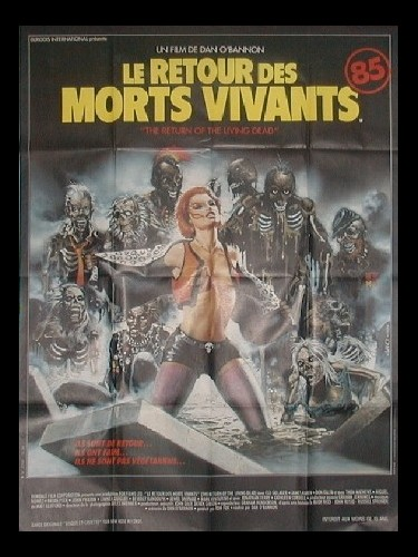 Affiche du film RETOUR DES MORTS VIVANTS (LE) - RETURN OF THE LIVING DEAD (THE)