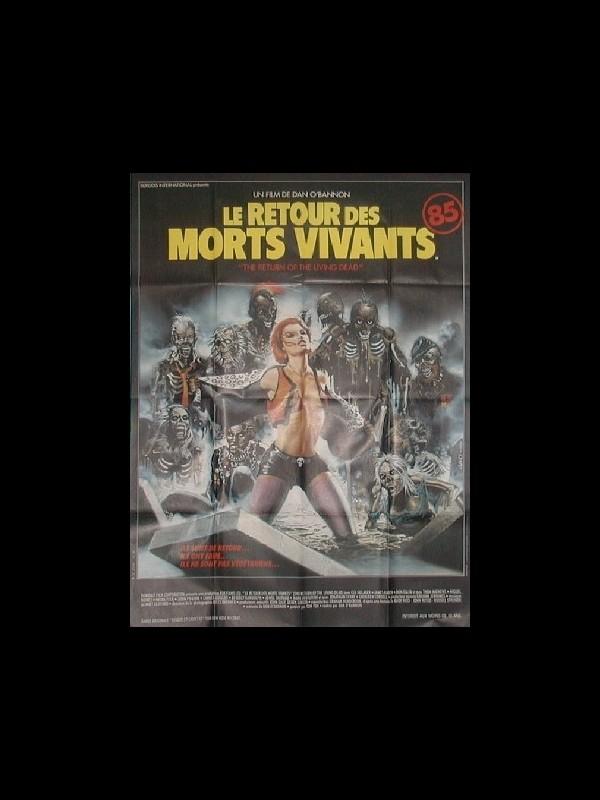 Affiche du film RETOUR DES MORTS VIVANTS (LE) - RETURN OF THE LIVING DEAD (THE)