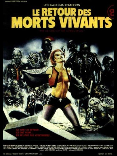 RETOUR DES MORTS VIVANTS (LE) - THE RETURN OF THE LIVING DEAD