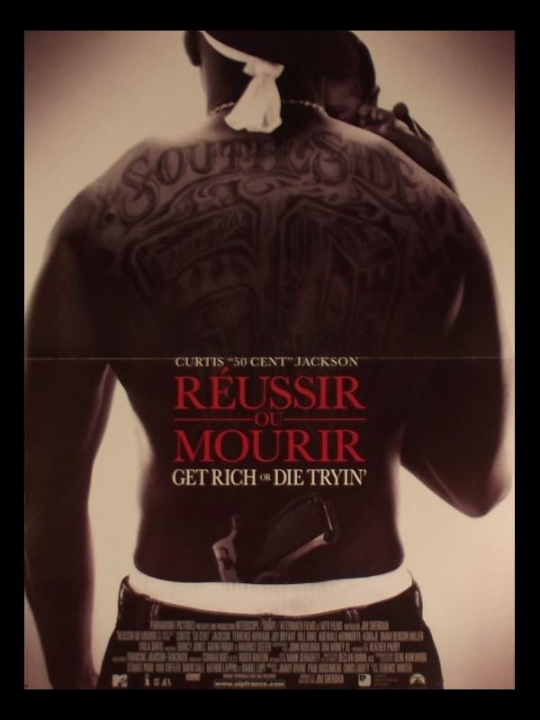 Affiche du film REUSSIR OU MOURIR - GET RICH OR DIE TRYIN