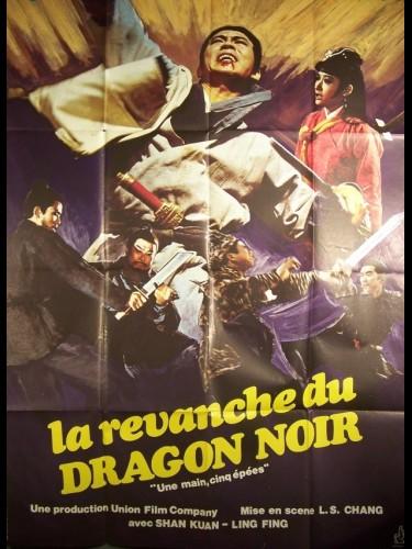 Affiche du film REVANCHE DU DRAGON NOIR (LA)