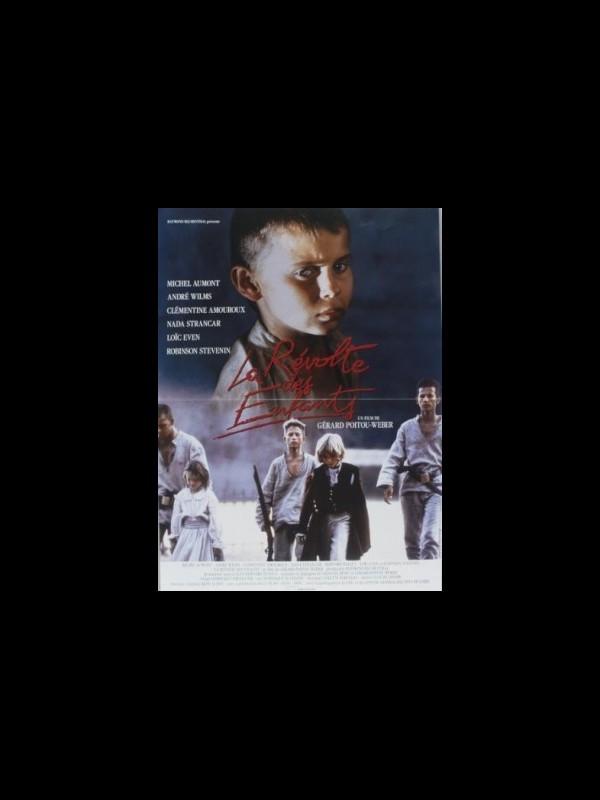 Affiche du film REVOLTE DES ENFANTS (LA)