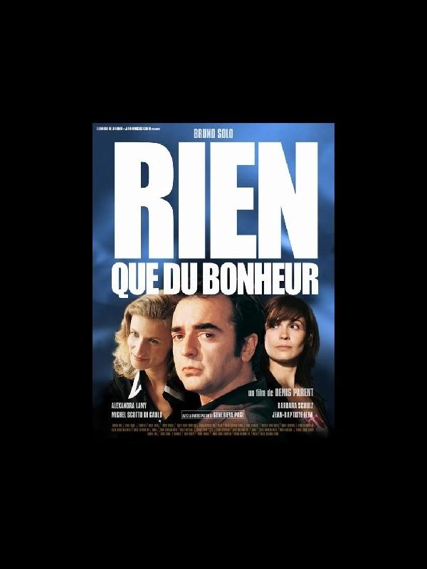 Affiche du film RIEN QUE DU BONHEUR