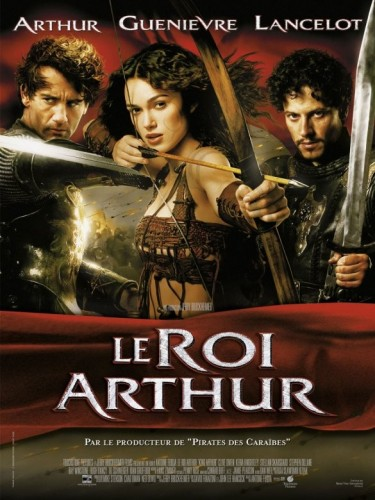 Affiche du film ROI ARTHUR (LE) - KING ARTHUR