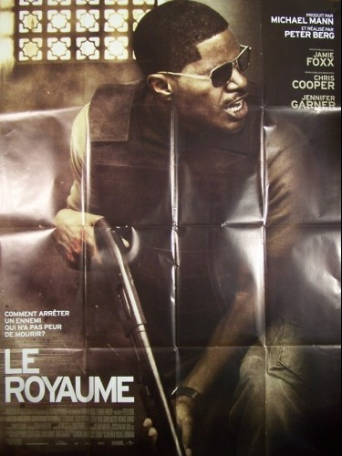 Affiche du film ROYAUME (LE) - THE KINGDOM