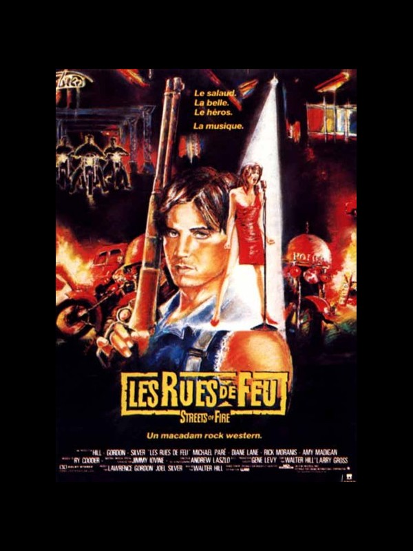 Affiche du film RUES DE FEU (LES) - STREETS OF FIRE