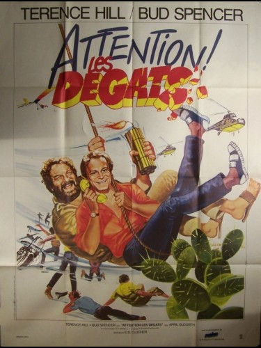 Affiche du film ATTENTION LES DEGATS - NON C'È DUE SENZA QUATTRO