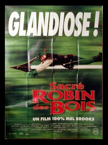 Affiche du film SACRE ROBIN DES BOIS - ROBIN HOOD, MEN IN TIGHTS