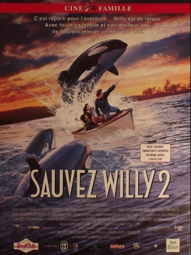 Affiche du film SAUVEZ WILLY 2 - FREE WILLY 2: THE ADVENTURE HOME
