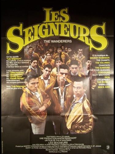 Affiche du film SEIGNEURS (LES) - THE WANDERERS