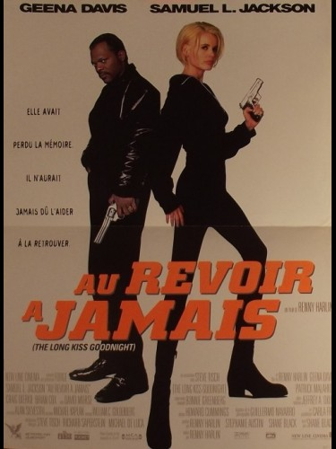 Affiche du film AU REVOIR A JAMAIS - THE LONG KISS GOODNIGHT