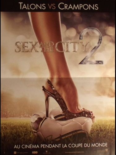 Affiche du film SEX AND THE CITY II (MOTIF :TALONS VS CRAMPONS)