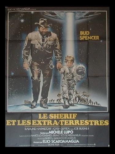 Affiche du film SHERIFF ET LES EXTRA-TERRESTRES (LE) - UNO SCERIFFO EXTRATERRESTRE - POCO EXTRA E MOLTO TERRESTRE