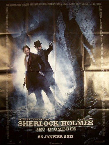Affiche du film SHERLOCK HOLMES - JEU D'OMBRE - - A GAME OF SHADOWS