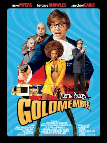 Affiche du film AUSTIN POWERS 3 GOLDMEMBER - AUSTIN POWERS 3 GOLDMEMBER