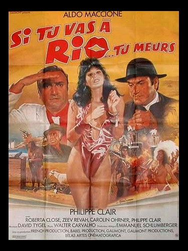 Affiche du film SI TU VAS A RIO TU MEURS