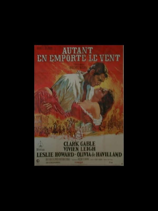 Affiche du film AUTANT EN EMPORTE LE VENT - GONE WITH THE WIND