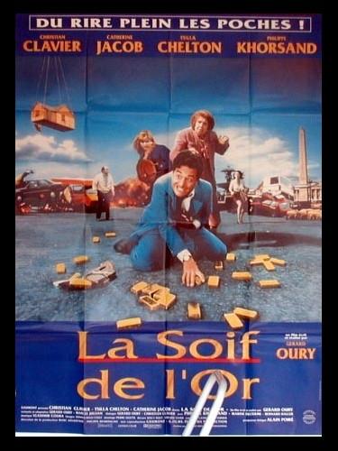 Affiche du film SOIF DE L'OR (LA)