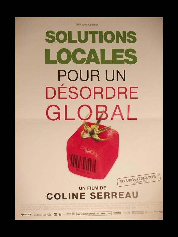 Affiche du film SOLUTIONS LOCALES POUR UN DESORDRE GLOBAL