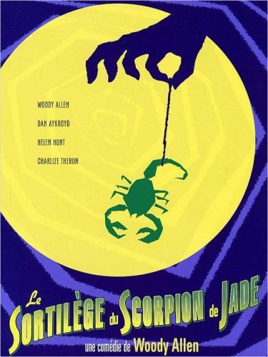 Affiche du film SORTILEGE DU SCORPION DE JADE (LE) - THE CURSE OF THE JADE SCORPION