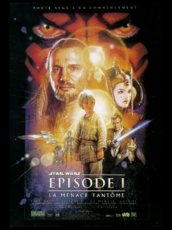 Affiche du film STAR WARS (LA MENACE FANTÔME) ÉPISODE 1 - STAR WARS 1 (THE PHANTOM MENACE)