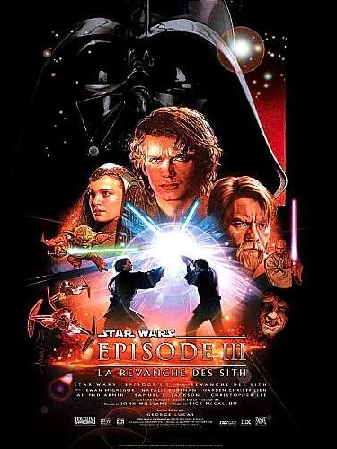 Affiche du film STAR WARS :ÉPISODE 3 - LA REVANCHE DES SITH - STAR WARS : ÉPISODE 3 - REVENGE OF THE SITH