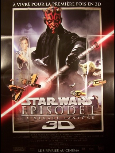 Affiche du film STAR WARS 3D (LA MENACE FANTOME) - STAR WARS: EPISODE I - 3D -