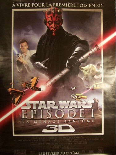 Affiche du film STAR WARS EPISODE 1- 3D- (LA MENACE FANTOME) (AFFICHE ROULÉE)