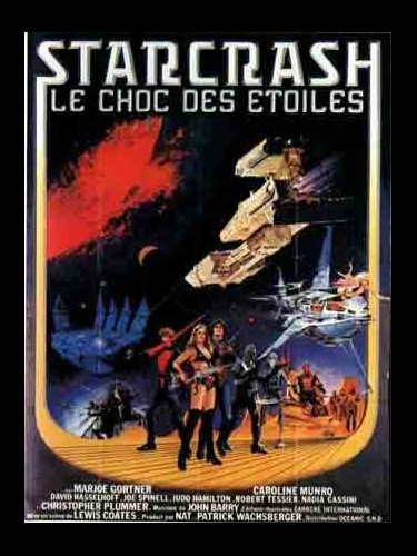 Affiche du film STARCRASH LE CHOC DES ETOILES - STARCRASH