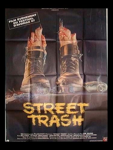 Affiche du film STREET TRASH